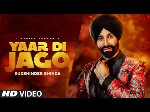 Video Yaar Di Jago: Sukshinder Shinda (Full Song) Ninder Moranwalia | Latest Punjabi Songs 2018 download in MP3, 3GP, MP4, WEBM, AVI, FLV January 2017