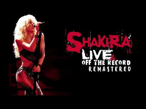 Shakira-Rules REMASTERED (Live & Off The Record)