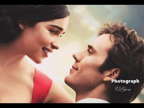 Ed Sheeran Photograph - Me Before You (Tradução) HD 2017