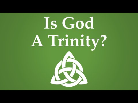 Is God a Trinity of Persons? (Definition, History, Scripture)