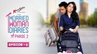 Video Married Woman Diaries Phase 2 | Episode 06 | Rishi's Day Out | New Season MP3, 3GP, MP4, WEBM, AVI, FLV Mei 2018