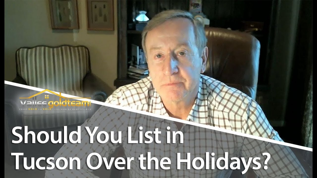 Advantages to Listing Your Tucson Home During the Holidays
