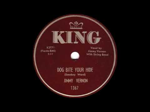 Jimmy Vernon Dog Bite Your Hide  KING 1367