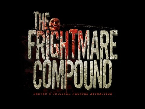 The Frightmare Compound | Denver's World Famous Haunted House