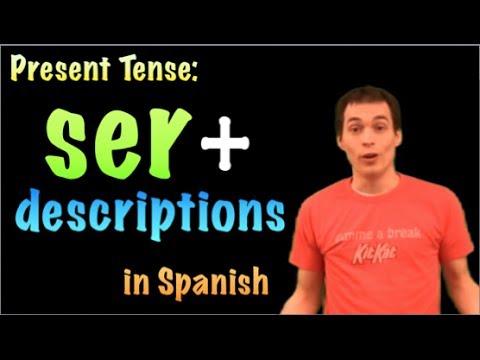 01061 Spanish Lesson -  Present Tense - Ser + descriptions & characteristics