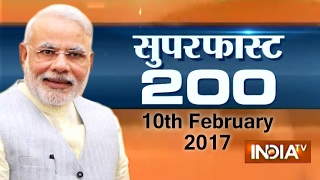 Superfast 200 | 10th February, 2017 ( Part 1 ) - India TV