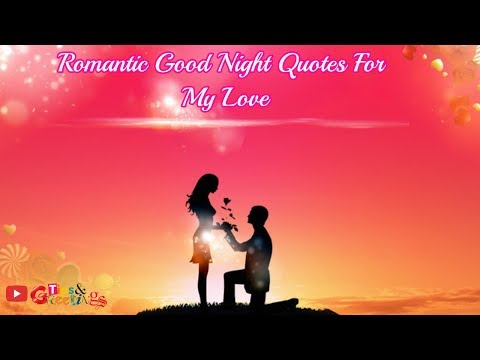 Romantic quotes - Romantic Good Night Quotes  Beautiful quotes For Love