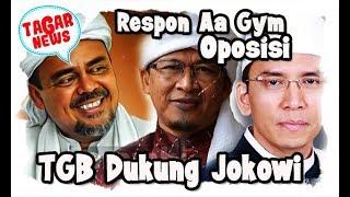 Video Respon Aa Gym, Oposisi, TGB Dukung Jokowi 2 Periode MP3, 3GP, MP4, WEBM, AVI, FLV Februari 2019