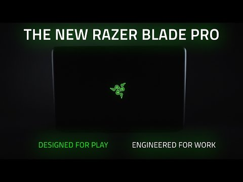 Razer Blade Pro Gaming Laptop 2015 – Designed For Play, Engineered For Work