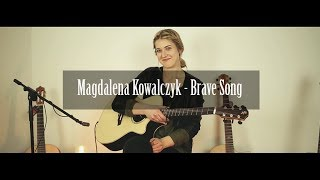Magdalena Kowalczyk - Brave Song