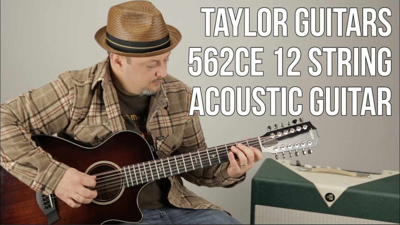 12 String Acoustic Guitar – Taylor Guitars 562ce  – Marty's Thursday Gear Videos