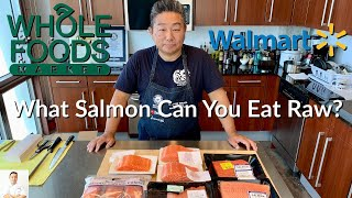 What Types Of Fresh and Frozen Salmon Can You Eat Raw? Walmart? Whole Foods? by Diaries of a Master Sushi Chef
