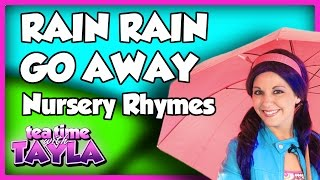 Rain Rain Go Away, Nursery Rhymes with lyrics