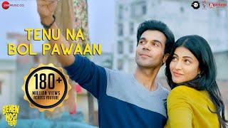 Video Tenu Na Bol Pawaan - | Behen Hogi Teri | Shruti Haasan,Raj Kummar Rao | Yasser Desai | Amjad Nadeem download in MP3, 3GP, MP4, WEBM, AVI, FLV January 2017