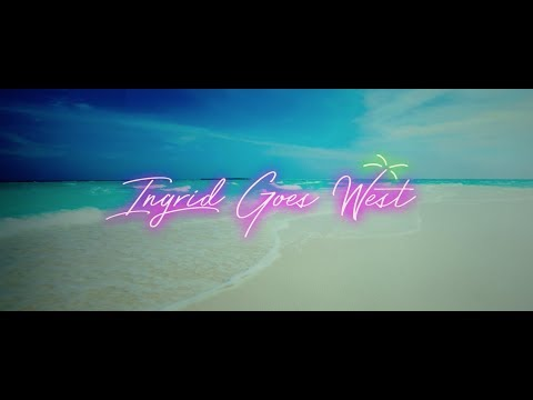 Ingrid Goes West  - Official International Trailer (Universal Pictures) HD