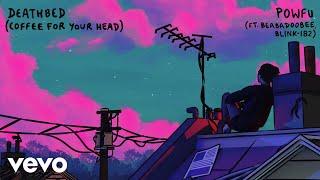 Powfu, beabadoobee, blink-182 - death bed - bonus remix (Official Audio)
