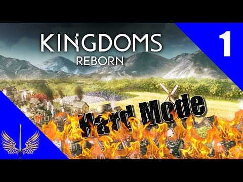 Kingdoms Reborn Gameplay - Early Access - Season 2 - Hard Mode - Episode 1
