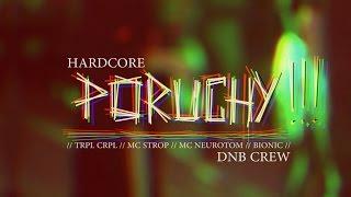 Video TRPL CRPL - HardCore Poruchy / MC STROP x MC NEUROTOM x BIONIC /