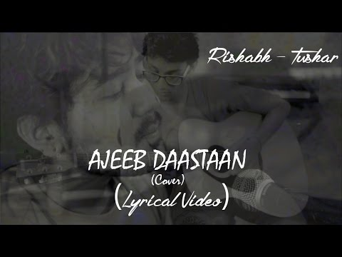 Azeeb Daastan (Lata Mangeshkar Cover) Rishabh - Tushar (Lyrical Video)