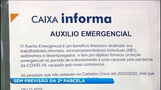 Sem previsão para a 2ª parcela do auxílio emergencial