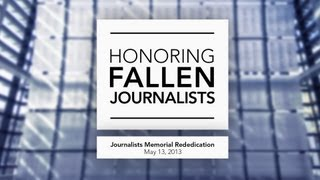 Fallen Journalists Honored at Newseum