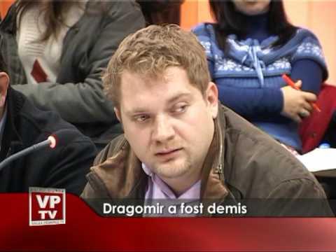 Dragomir a fost demis
