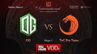 OG vs TnC, game 1