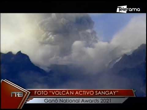 Foto Volcán Activo Sangay ganó National Awards 2021