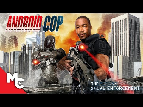 Android Cop   Full Action Movie