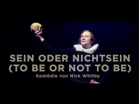 SEIN ODER NICHTSEIN von Nick Whitby - Premiere 18.02.2017