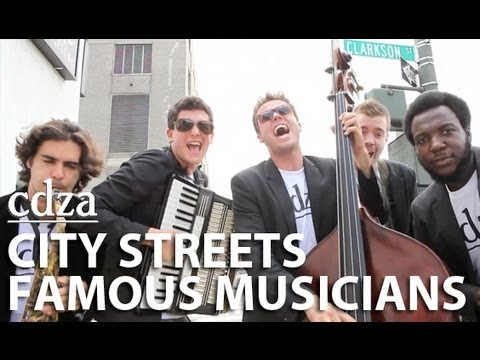 CDZA -  City Streets Famous Musicians Improv