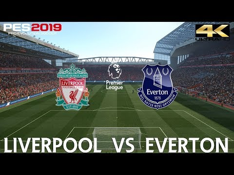 PES 2019 (PC) Liverpool Vs Everton | MERSEYSIDE DERBY MATCH PREVIEW  02/12/2018| 4K 60FPS