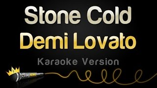 Video Demi Lovato - Stone Cold (Karaoke Version) MP3, 3GP, MP4, WEBM, AVI, FLV Januari 2018