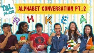 Video TSL Plays: Alphabet Conversation 2.0 MP3, 3GP, MP4, WEBM, AVI, FLV Desember 2018