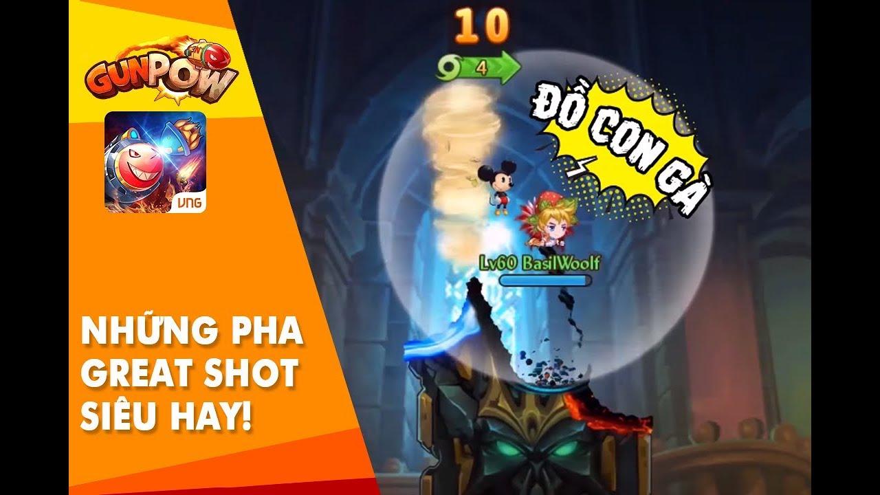 GunPow – Tuyển tập những pha GREAT SHOT siêu hay!