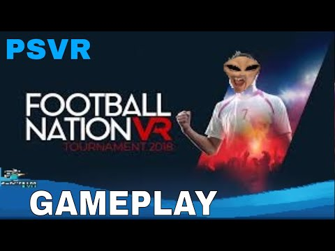 Football Nation VR Tournament 2018: PSVR - First Impression?