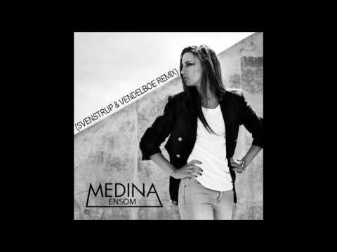 Medina - Ensom (Svenstrup & Vendelboe Remix) (видео)