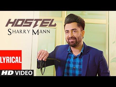 Hostel Sharry Mann (Lyrical Video Song) | Parmish Verma | Mista Baaz |