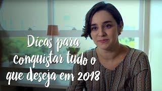 Ano novo, vida nova! Dicas para conquistar tudo o que deseja em 2018