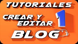 Como crear un blog en blogger  y editarlo |parte 1|