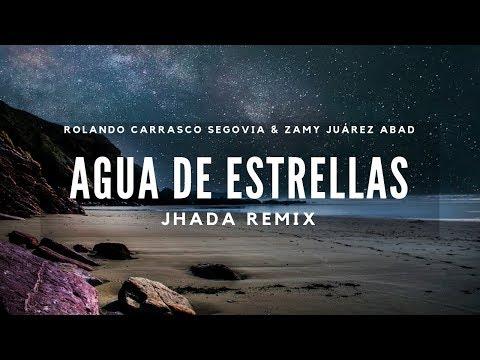 Agua de Estrellas (Jhada Remix)