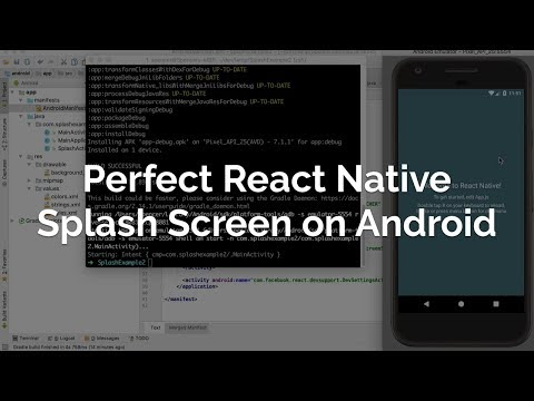 Perfect React Native Splash Screen (Android)
