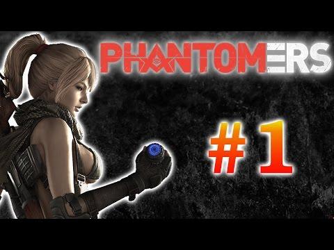 Phantomers - #1 - начало
