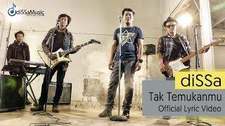 diSSa - Tak Temukanmu ( Official Lyric Video )