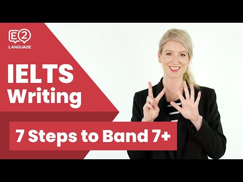 E2 IELTS Writing | 7 Steps to Achieve Band 7+