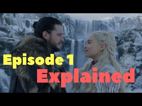 Game of Thrones Season 8, Episode 1 Explained
