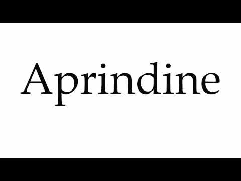 How to Pronounce Aprindine