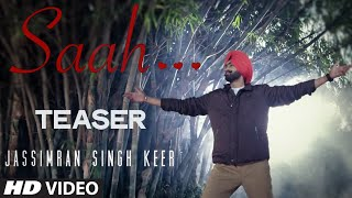 SAAH (SONG PROMO) JASSIMRAN SINGH KEER | LOVE SONG 2015