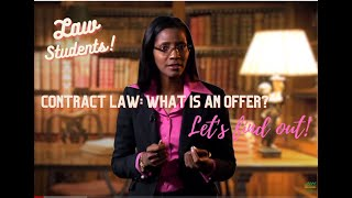 Contract Law - Introduction&Offer Part 1