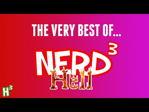 The Very Best Of: Nerd³'s Hell